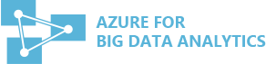 Microsoft Azure Cloud for Big Data Analytics
